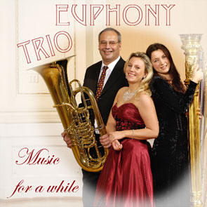 Trio Euphony - Music for a while